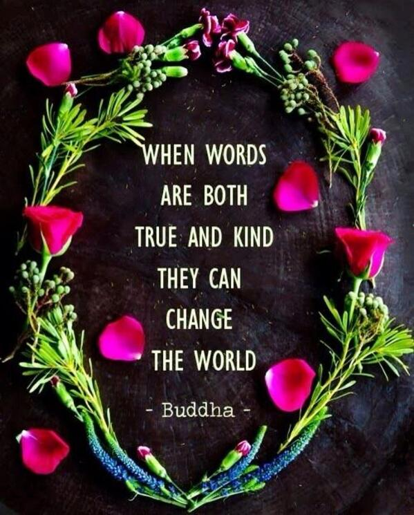 when words are both true and kind they can change the