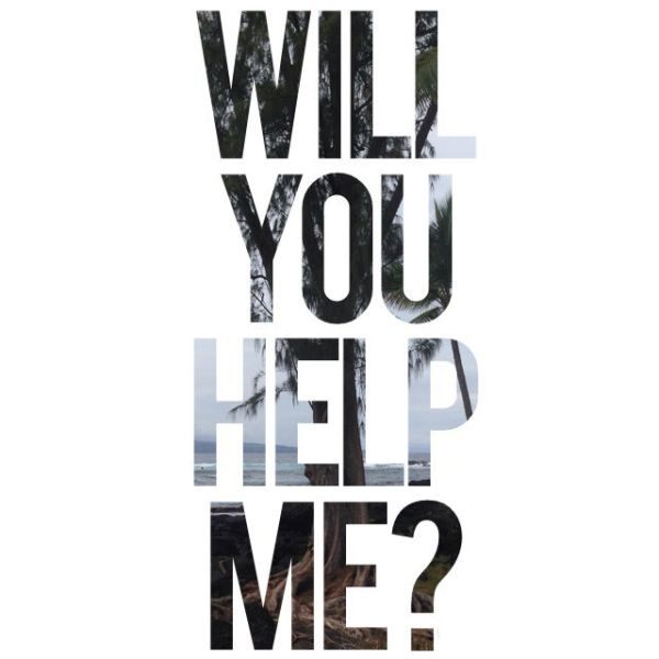 Will-You-Help-Me